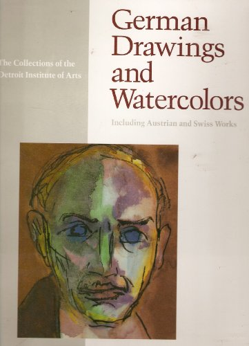German Drawings and Watercolors: Including Austrian and Swiss Works: Uhr, Horst