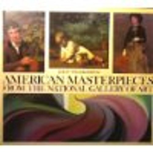 9780933920941: American Masterpieces from the National Gallery of Art