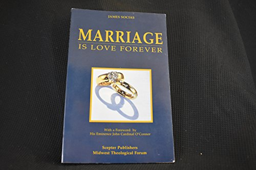 9780933932531: Marriage is Love Forever