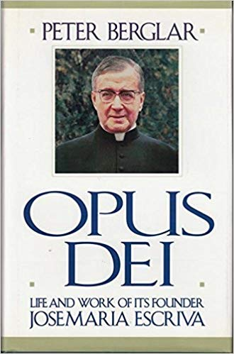 9780933932647: Opus Dei: Life and Work of Its Founder Josemaria Escriva