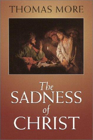 9780933932661: The Sadness of Christ (Yale University Press Translation)