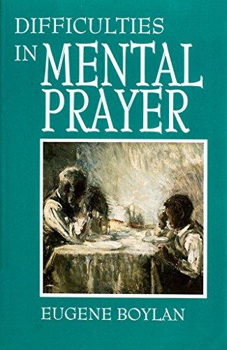 9780933932906: Difficulties in Mental Prayer