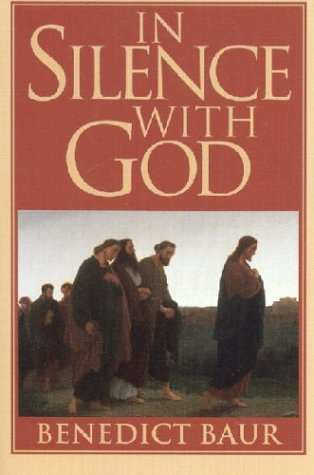 9780933932937: In Silence with God