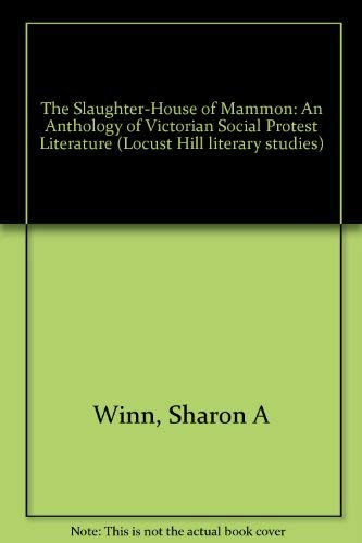 The Slaughter-House of Mammon: An Anthology of: n/a