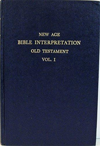 9780933963016: New Age Bible Interpretation