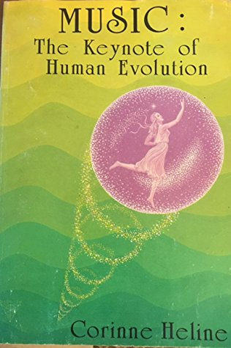 9780933963108: Music: The Key of Human Evolution