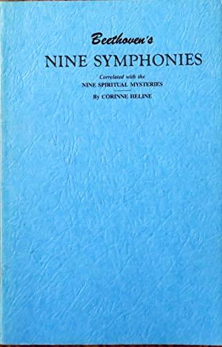 Beethoven's Nine Symphonies: Heline, Corinne