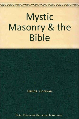 9780933963191: Mystic Masonry & the Bible