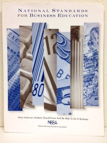 9780933964686: National Standards for Business Education: What America's Students Should Know and Be Able to Do in Business