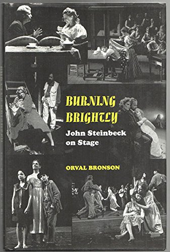 Burning Brightly, John Steinbeck on Stage: Bronson, Orval