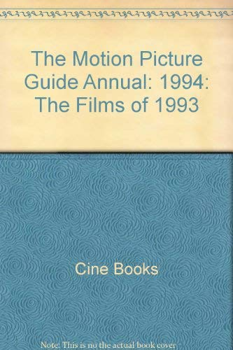 The Motion Picture Guide: 1994 Annual (Films of 1993)