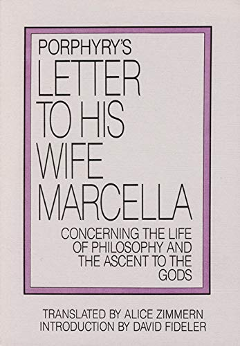 9780933999275: Porphyry's Letter to His Wife: Concerning the Life of Philosophy and the Ascent to the Gods