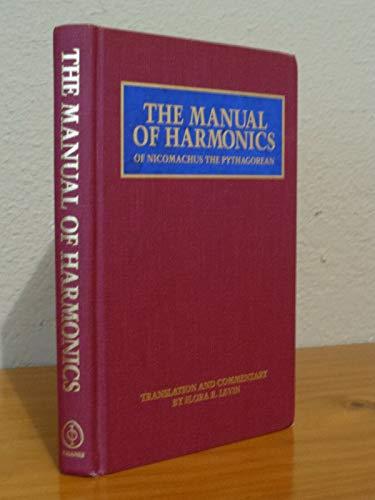 9780933999428: The Manual of Harmonics of Nichomachus the Pythagorean
