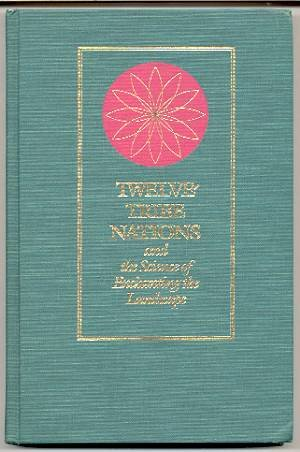 9780933999480: Twelve-Tribe Nations and the Science of Enchanting the Landscape