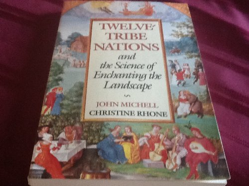 9780933999497: Twelve-Tribe Nations and the Science of Enchanting the Landscape