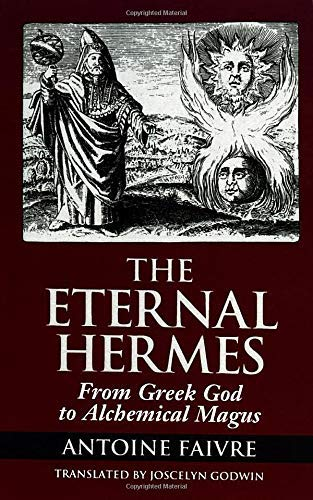 9780933999527: The Eternal Hermes: From Greek God to Alchemical Magus