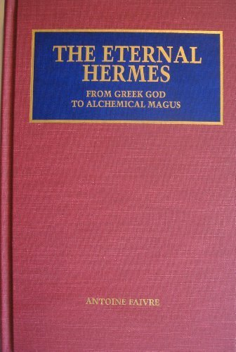 9780933999534: The Eternal Hermes: From Greek God to Alchemical Magus With Thirty-Nine Plates