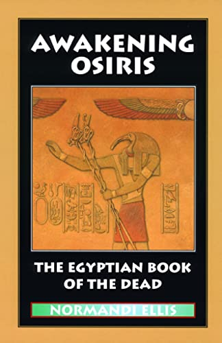 9780933999749: Awakening Osiris: The Egyptian Book of the Dead
