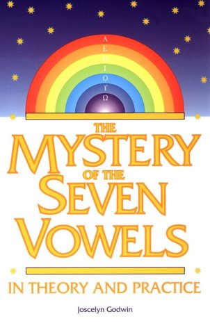 9780933999862: The Mystery of the Seven Vowels: In Theory and Practice