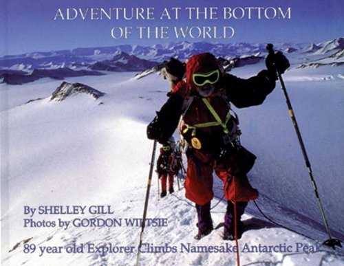 9780934007283: Adventure at the Bottom of the World, Adventure at the Top of the World (PAWS IV)