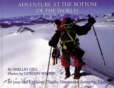 Adventure at the Bottom of the World, Adventure at the Top of the World: Shelley Gill