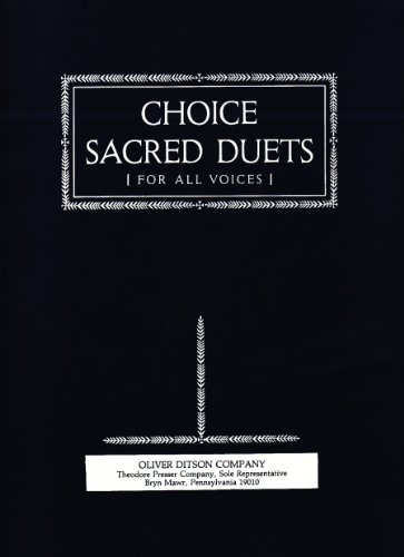 Choice Sacred Duets for all Voices