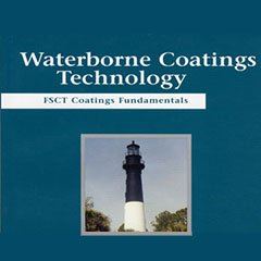 9780934010597: Coatings Fundamentals: Waterborne Coatings Technology