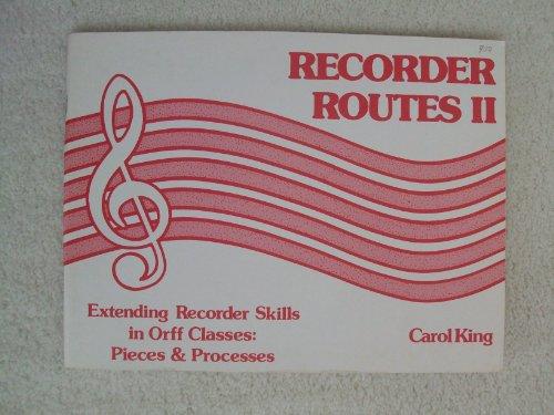 Recorder Routes II: Extending Recorder Skills in: Carol King