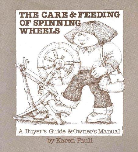 Care and Feeding of Spinning Wheels: Pauli, Karen