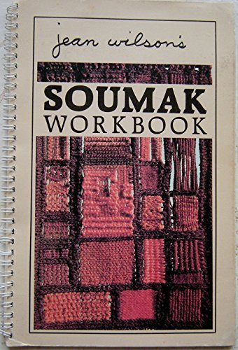 Jean Wilson's Soumak Workbook: Jean Wilson