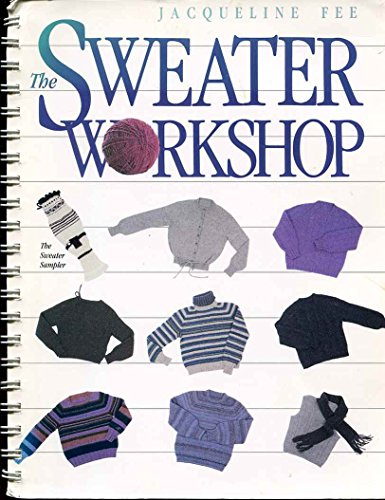 9780934026123: The Sweater Workshop