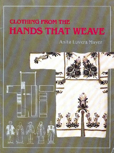 Clothing from the Hands That Weave: Mayer, Anita