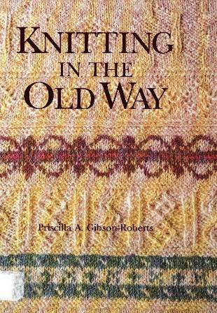 9780934026208: Knitting in the Old Way