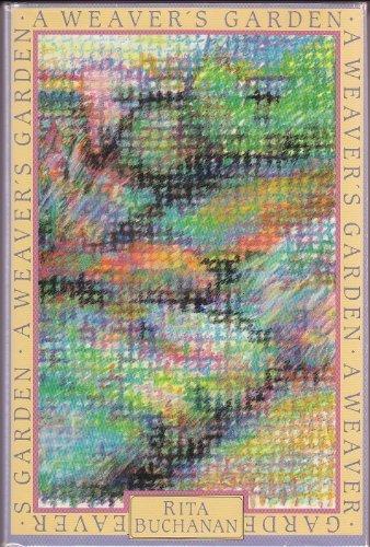A Weaver's Garden: Buchanan, Rita, Buchanan,