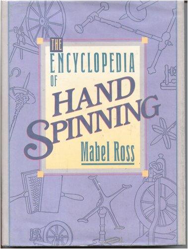 9780934026321: The Encyclopedia of Handspinning