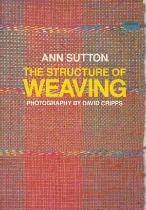 9780934026383: The Structure of Weaving