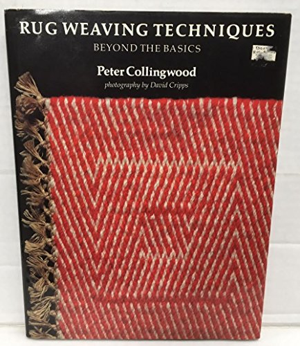 9780934026628: Rug Weaving Techniques: Beyond the Basics