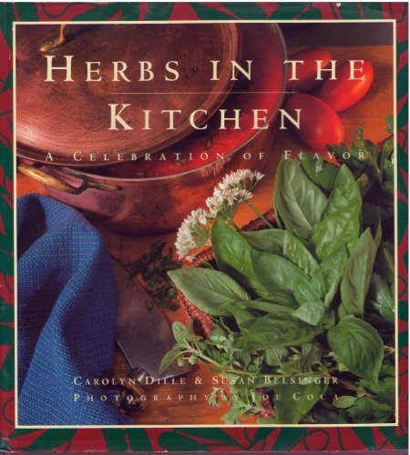 HERBS IN THE KITCHEN A Celebration of Flavor