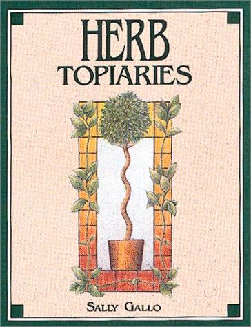 9780934026796: Herb Topiaries