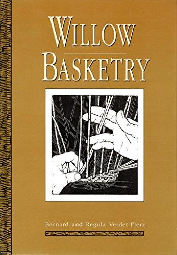 Willow Basketry: Verdet-Fierz, Bernard, Verdet-Fierz, Regula