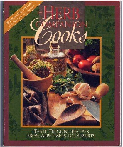 Herb Companion Cooks : Recipes from the: Ligon, Linda C.