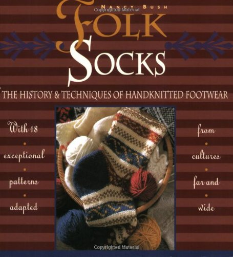 9780934026970: Folk Socks: The History & Techniques of Handknitted Footwear
