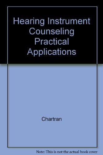 9780934031035: Hearing Instrument Counseling Practical Applications