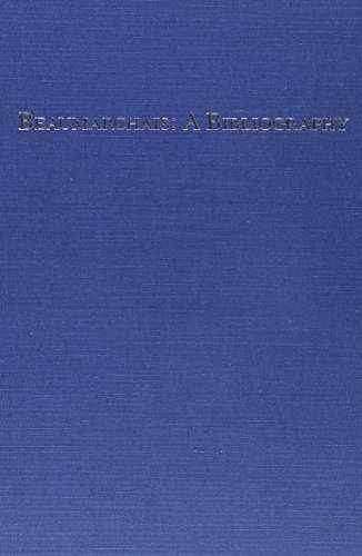 Beaumarchais: A Bibliography: Morton, Brian N. and Donald C. Spinelli (Beaumarchais)