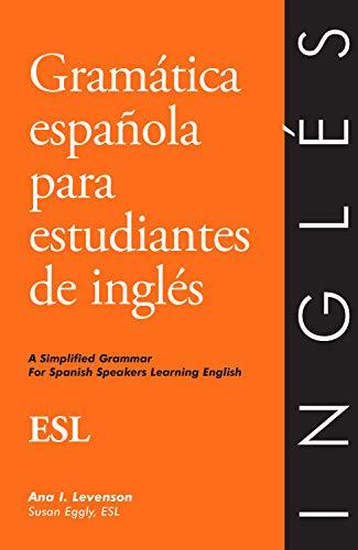 9780934034173: Gramatica Espanola Para Estudiantes De Ingles