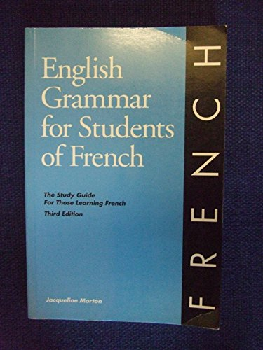 9780934034180: English Grammar for Students of French: The Study Guide for Those Learning French