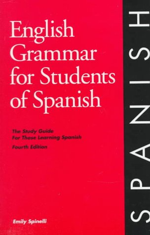 9780934034302: English Grammar for Students of Spanish: The Study Guide for Those Learning Spanish (English Grammar Series)