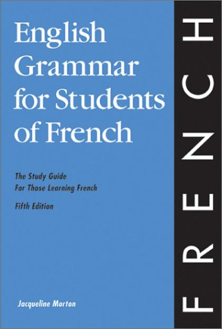 9780934034326: English Grammar for Students of French: The Study Guide for Those Learning French