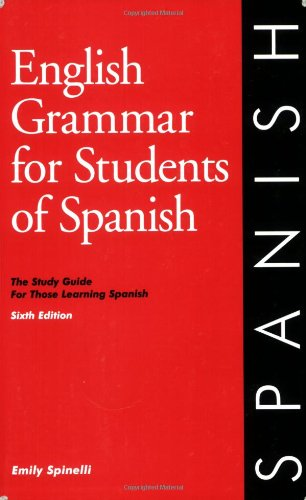 9780934034364: English Grammar for Students of Spanish: The Study Guide for Those Learning Spanish