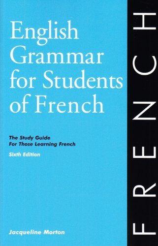 9780934034371: English Grammar for Students of French: The Study Guide for Those Learning French, 6th edition (O&H Study Guides) (English and French Edition)